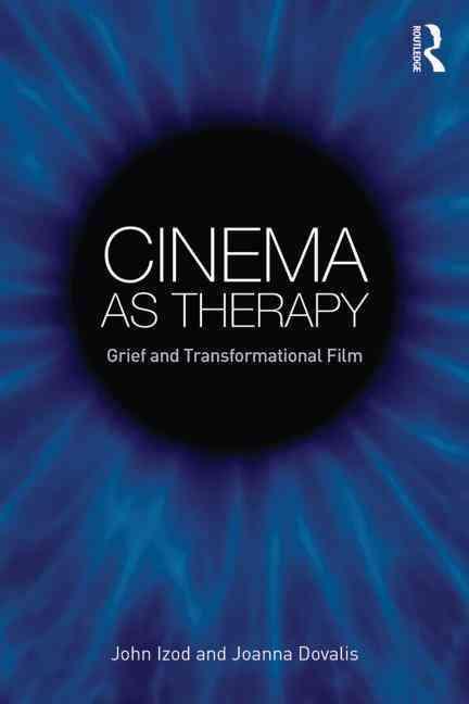 Cinema As Therapy By Izod, John/ Dovalis, Joanna