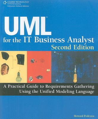 UML for the IT Business Analyst By Podeswa, Howard